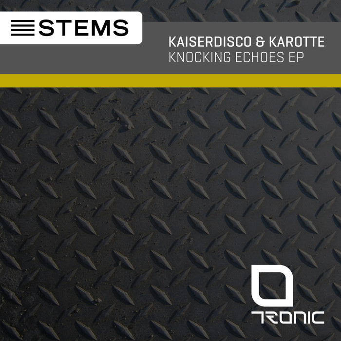 KAISERDISCO/KAROTTE - Knocking Echoes EP