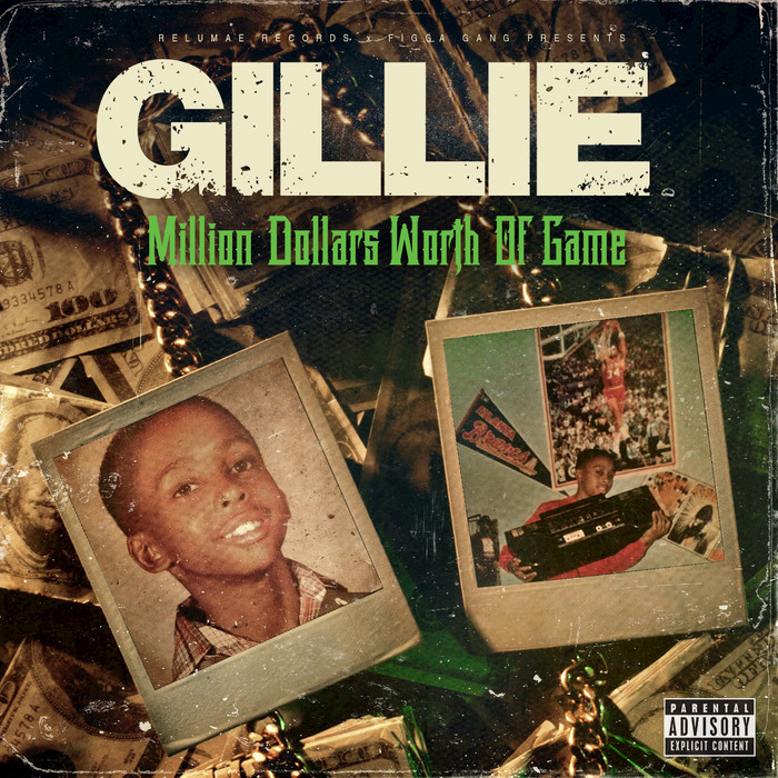 GILLIE DA KID - Million Dollars Worth Of Game (Explicit)