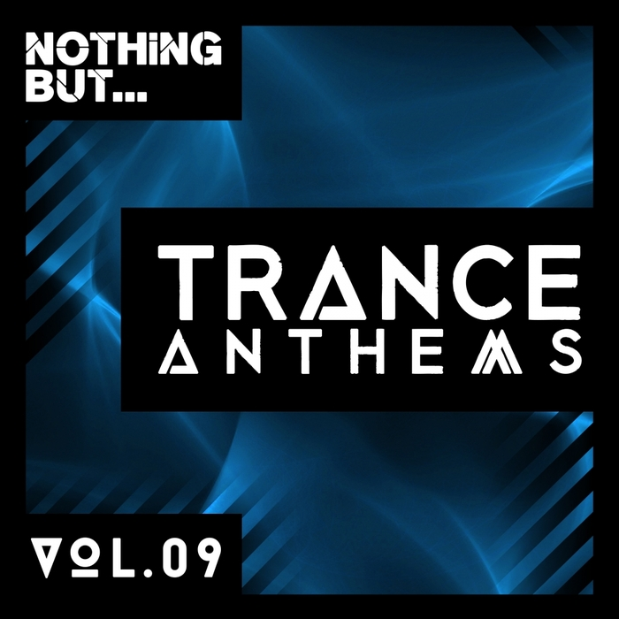 VARIOUS - Nothing But... Trance Anthems Vol 9