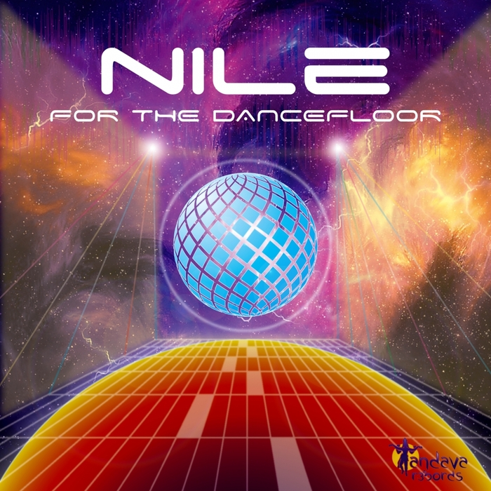 NILE - For The Dancefloor