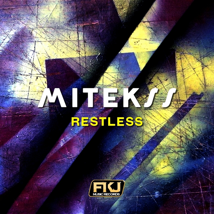 MITEKSS - Restless