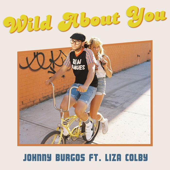 JOHNNY BURGOS feat LIZA COLBY - Wild About You