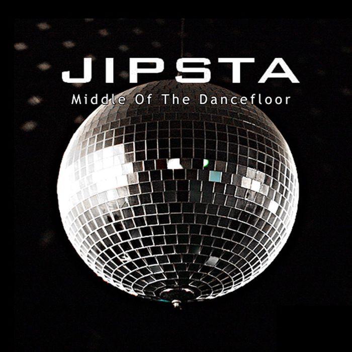 JIPSTA - Middle Of The Dancefloor (Explicit)