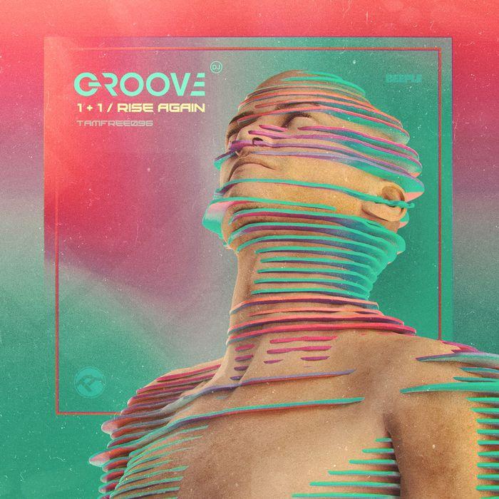 GROOVE - 1+1/Rise Again