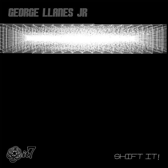 GEORGE LLANES JR - Shift It!