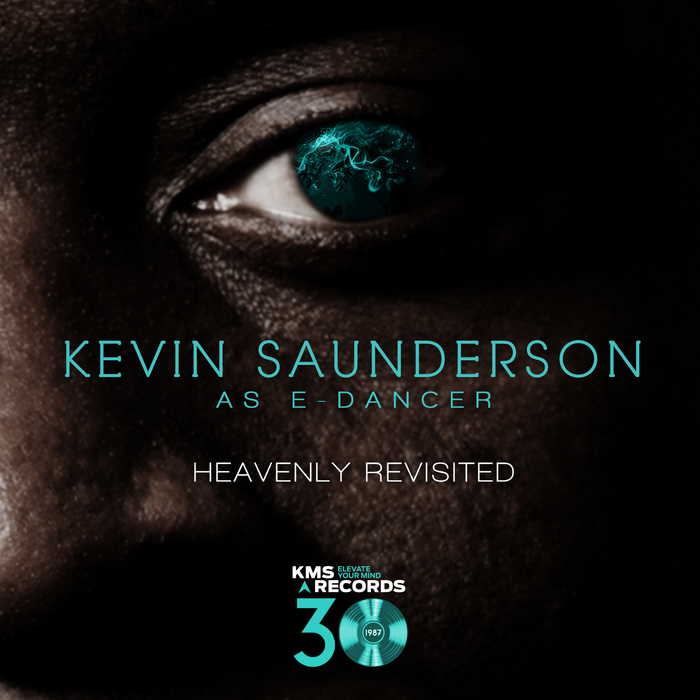 KEVIN SAUNDERSON AS E-DANCER - Heavenly Revisited EP2