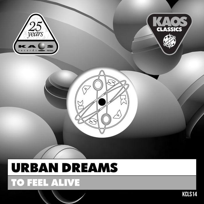 URBAN DREAMS - To Feel Alive