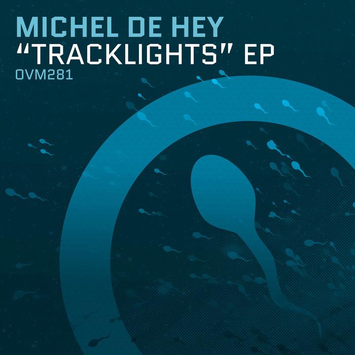 MICHEL DE HEY - Tracklights