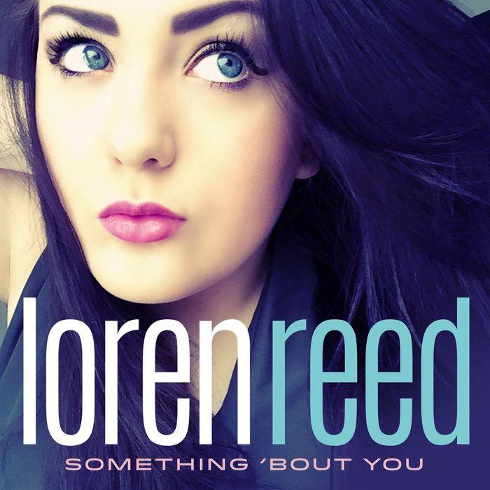 LOREN REED - Something 'Bout You