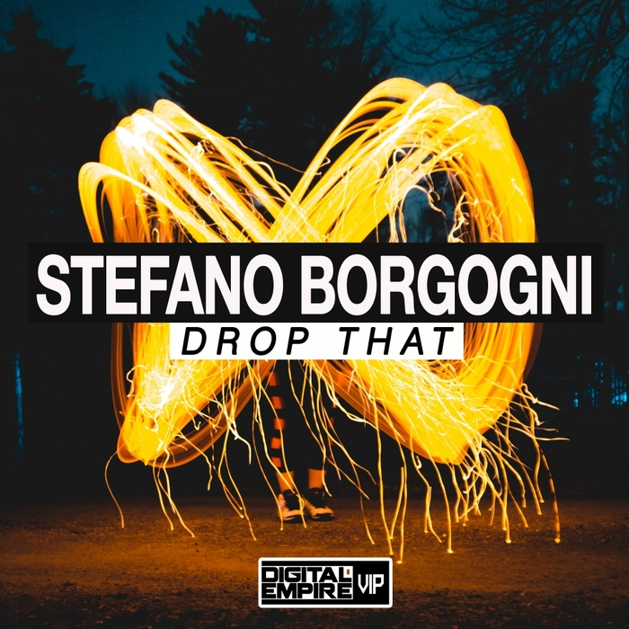 STEFANO BORGOGNI - Drop That