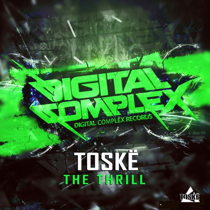 TOSKE - The Thrill
