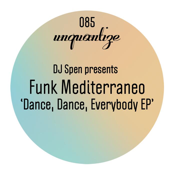 FUNK MEDITERRANEO - Dance Dance Everybody