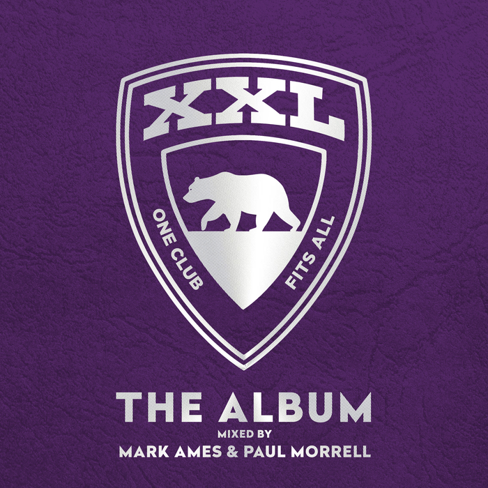 VARIOUS/MARK AMES & PAUL MORRELL - XXL The Album - Mixed By Mark Ames & Paul Morrell