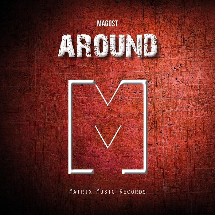 MAGOST - Around