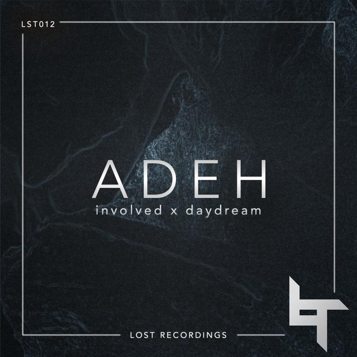 ADEH - Involved/Daydream