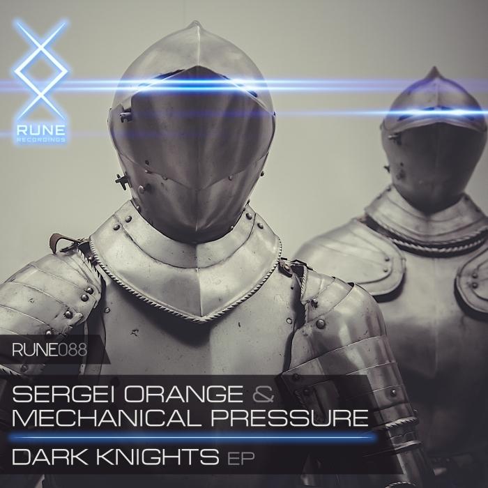 SERGEI ORANGE/MECHANICAL PRESSURE - Dark Knights
