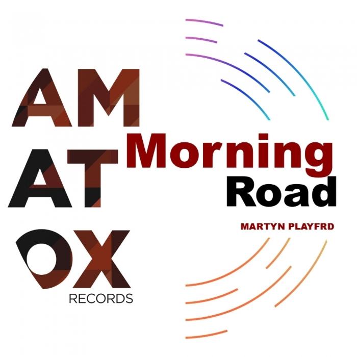 MARTYN PLAYFRD - Morning Road