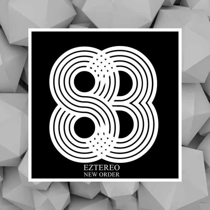 EZTEREO - New Order