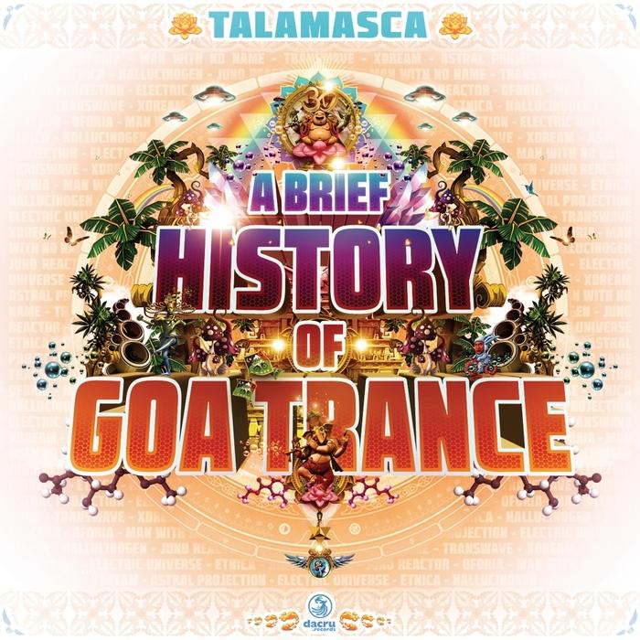 TALAMASCA - A Brief History Of Goa-Trance