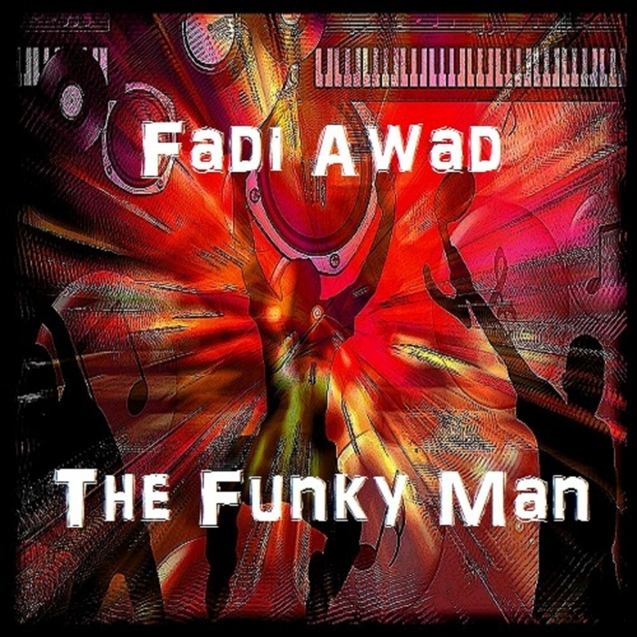 FADI AWAD - The Funky Man