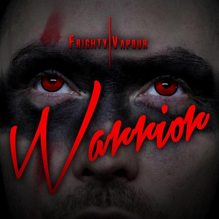 MC VAPOUR & FRIGHTY - Warrior