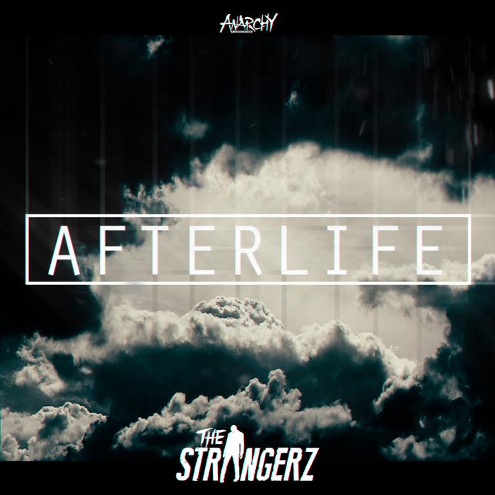 THE STRANGERZ - Afterlife