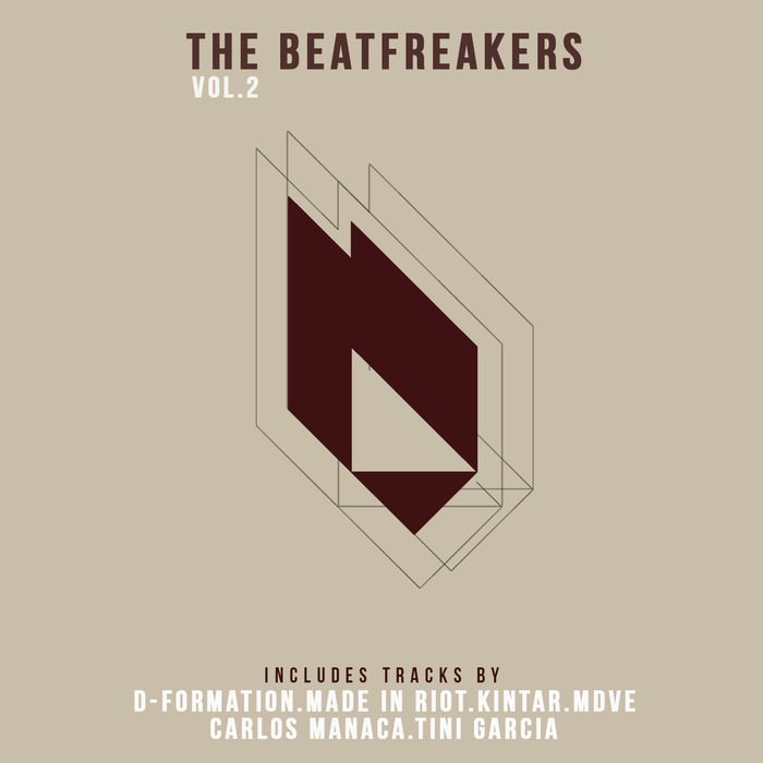 D-FORMATION/MADE IN RIOT/KINTAR/MDVE/CARLOS MANACA/TINI GARCIA - The Beatfreakers Vol 2
