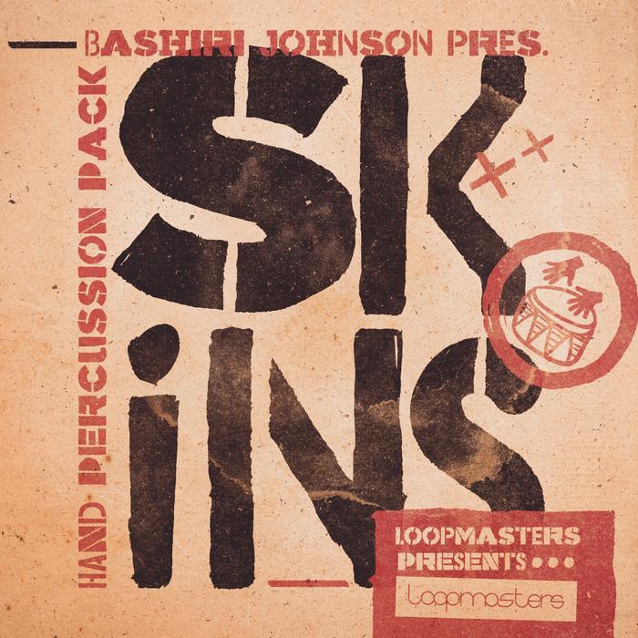 BASHIRI JOHNSON - Skins (Sample Pack WAV/APPLE)