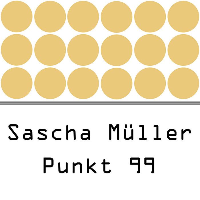 SASCHA MULLER - Punkt 99