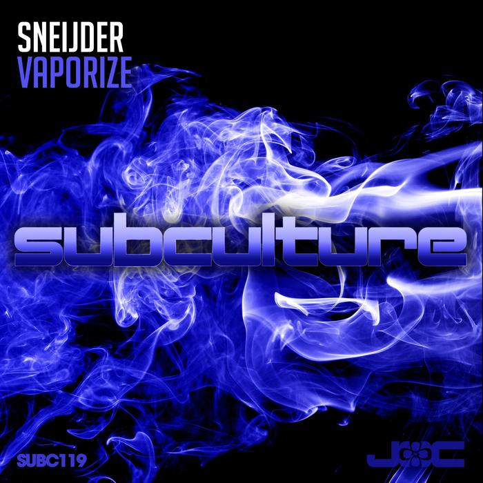 SNEIJDER - Vaporize