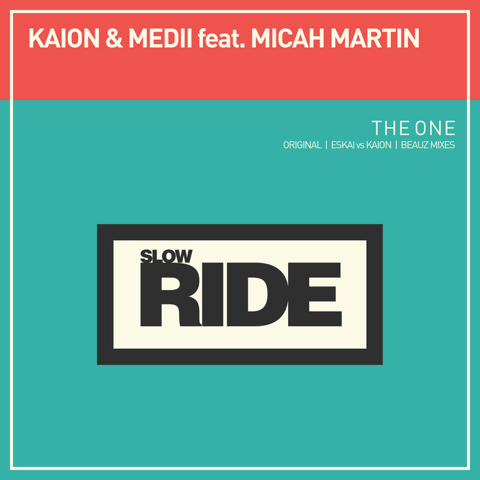 KAION & MEDII feat MICAH MARTIN - The One