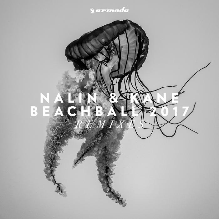 NALIN & KANE - Beachball 2017