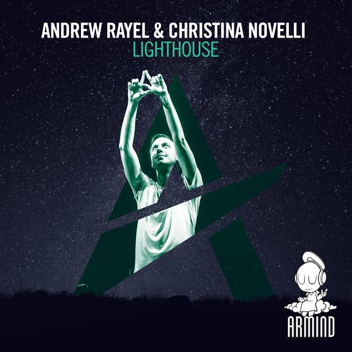ANDREW RAYEL & CHRISTINA NOVELLI - Lighthouse