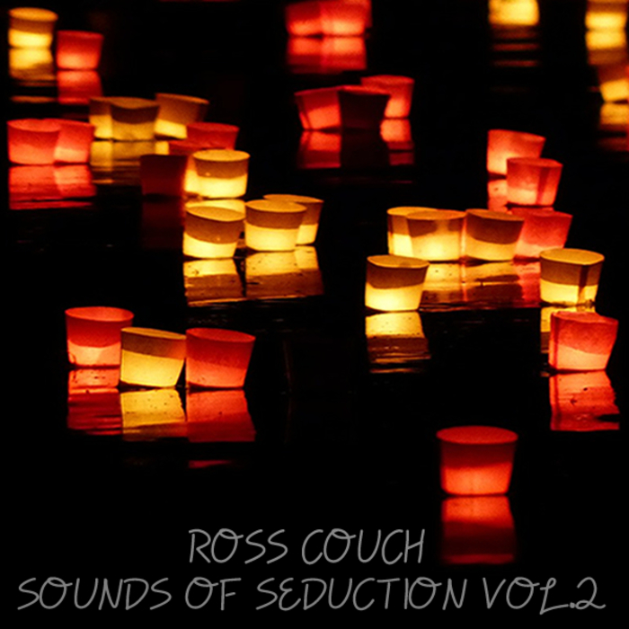 ROSS COUCH - Sounds Of Seduction Vol 2
