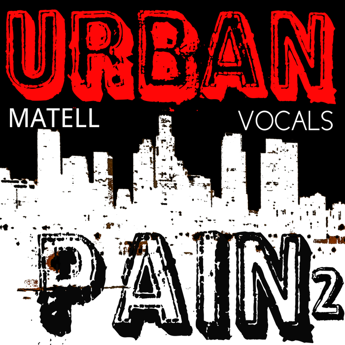 MATELL - Urban Pain 2 (Vocals)