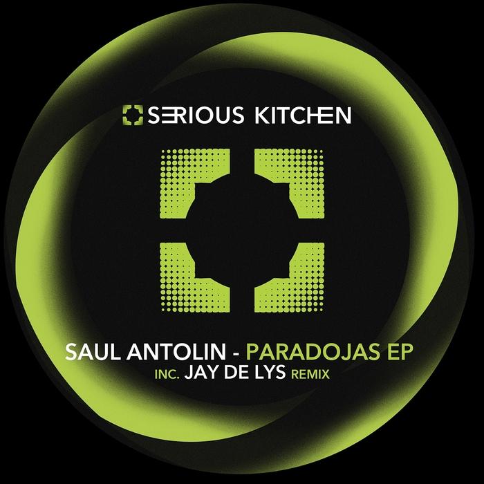 SAUL ANTOLIN - Paradojas EP