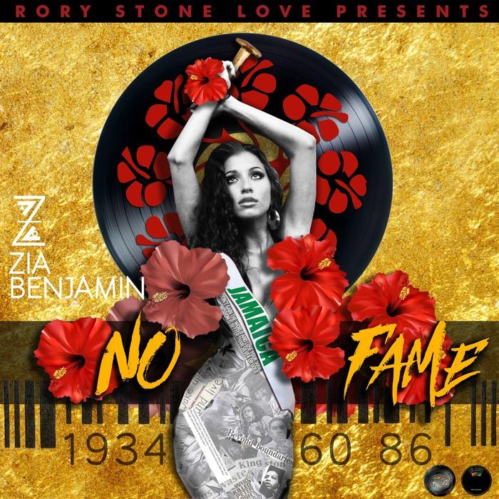 RORYSTONELOVE/ZIA BENJAMIN - No Fame