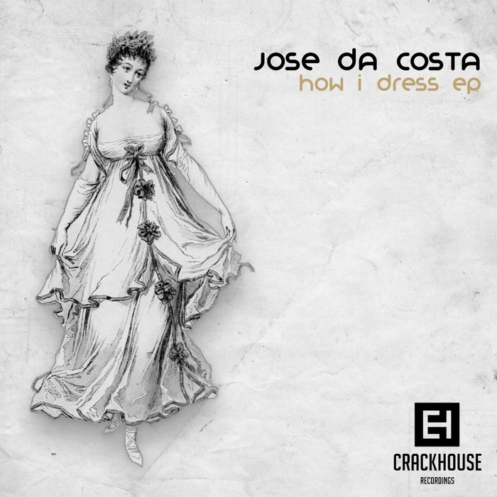 JOSE DA COSTA - How I Dress EP