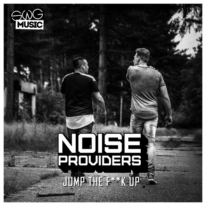 NOISEPROVIDERS - Jump The Fuck Up