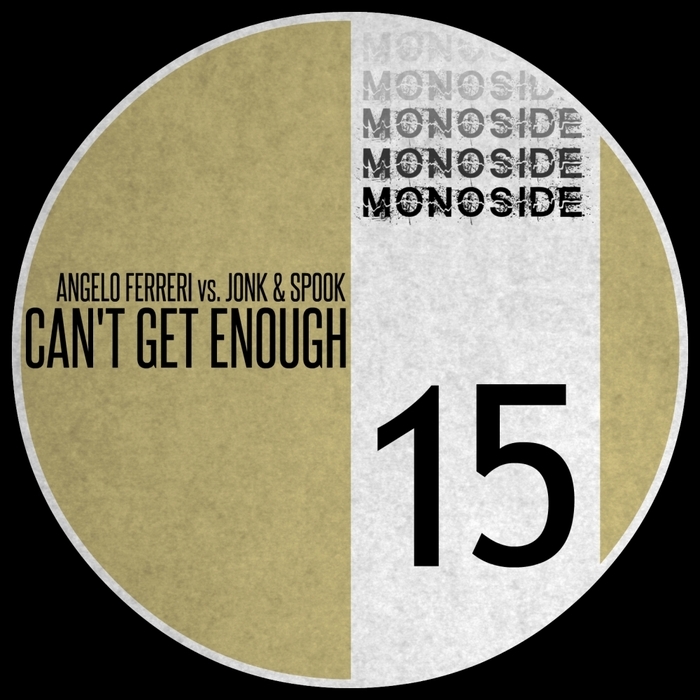 ANGELO FERRERI/JONK/SPOOK - Can't Get Enough