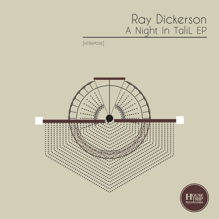 RAY DICKERSON - A Night In Talil EP