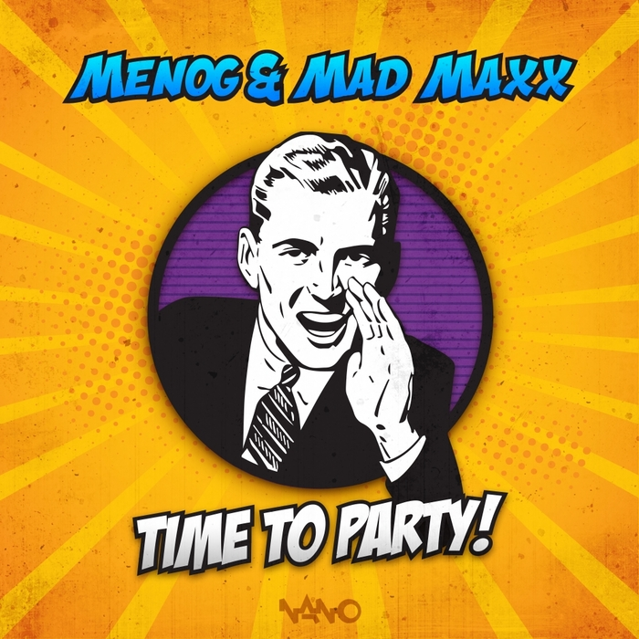 MENOG & MAD MAXX - Time To Party