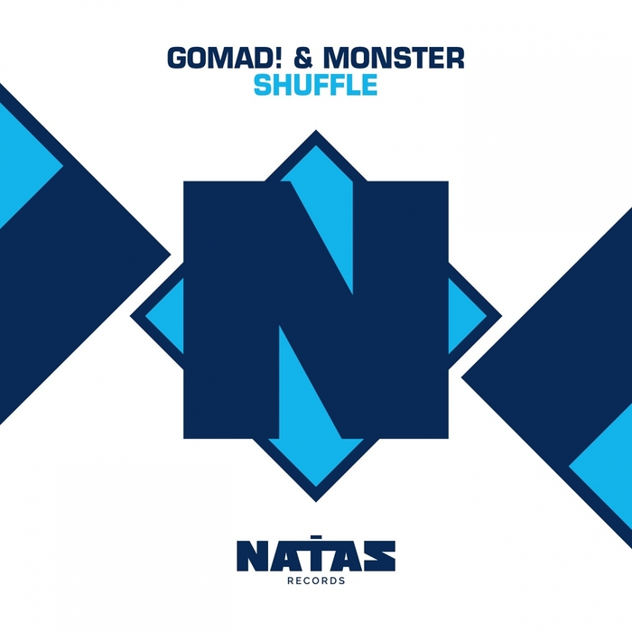 GOMAD! & MONSTER - Shuffle