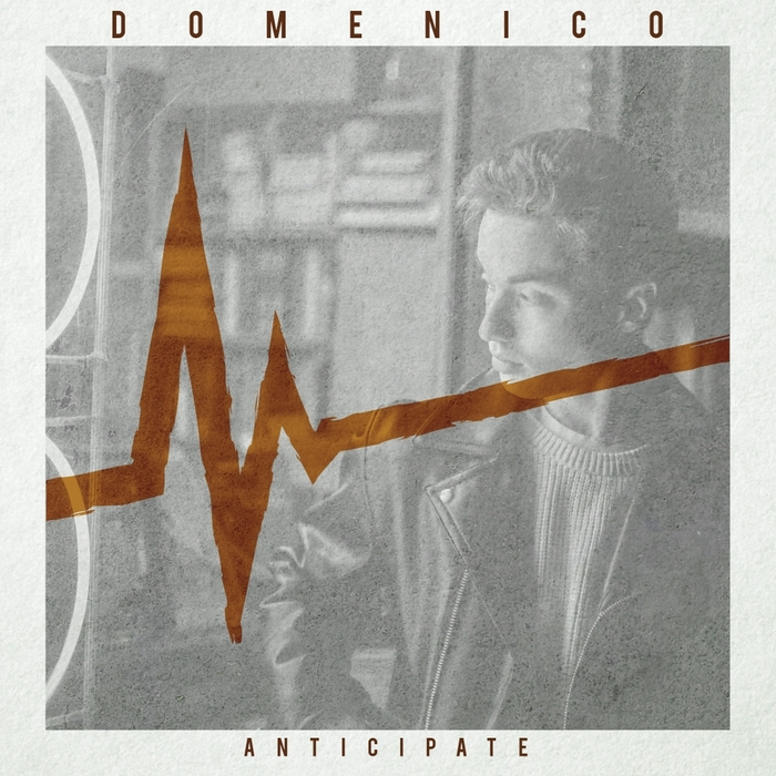 DOMENICO - Anticipate
