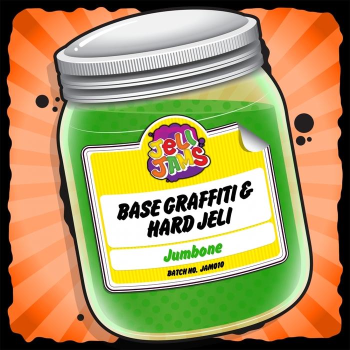 BASE GRAFFITI & HARD JELI - Jumbone