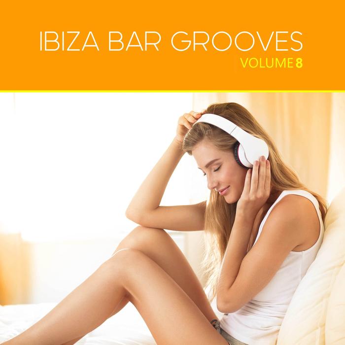 VARIOUS - Ibiza Bar Grooves Vol 08
