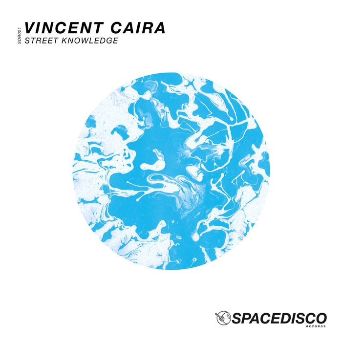 VINCENT CAIRA - Street Knowledge