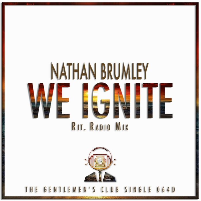 NATHAN BRUMLEY - We Ignite