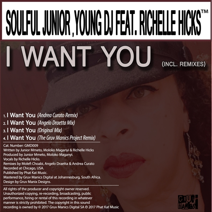 SOULFUL JUNIOR/YOUNG DJ feat RICHELLE HICKS - I Want You