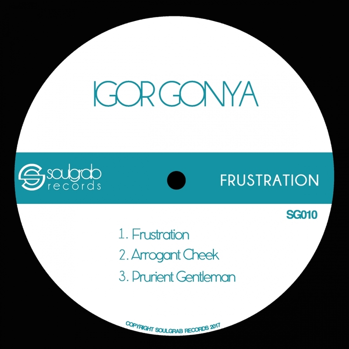 IGOR GONYA - Frustration